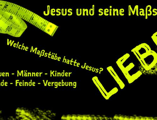 Jesus und seine Maßstäbe -Tage der Orientierung
